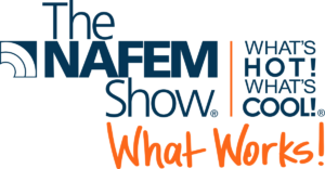 NAFEM Show - Whats Hot - Whats Cool - What Works